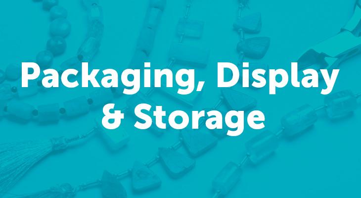 Packaging, Display & Storage