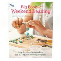 The Big book of Weekend Beading  - 30 big beading projects edited By Jean Power