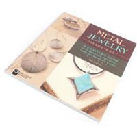 Metal Jewellery Made Easy: A Crafter
