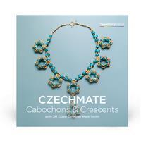 Czechmate Crescents & Cabochoon Projects with Mark Smith DVD (PAL)