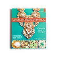 Dimensional Bead Embroidery By Jamie Cloud Eakin