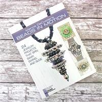 Beads In Motion: 24 Jewellery Projects That Spin, Sway, Swing And Slide by Marcia DeCoster