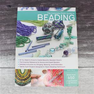 The Complete Photo Guide To Beading By Robin Atkins