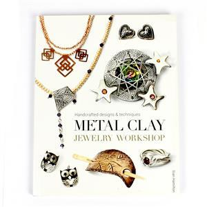 Metal Clay Jewellery Workshop Book By Sian Hamilton